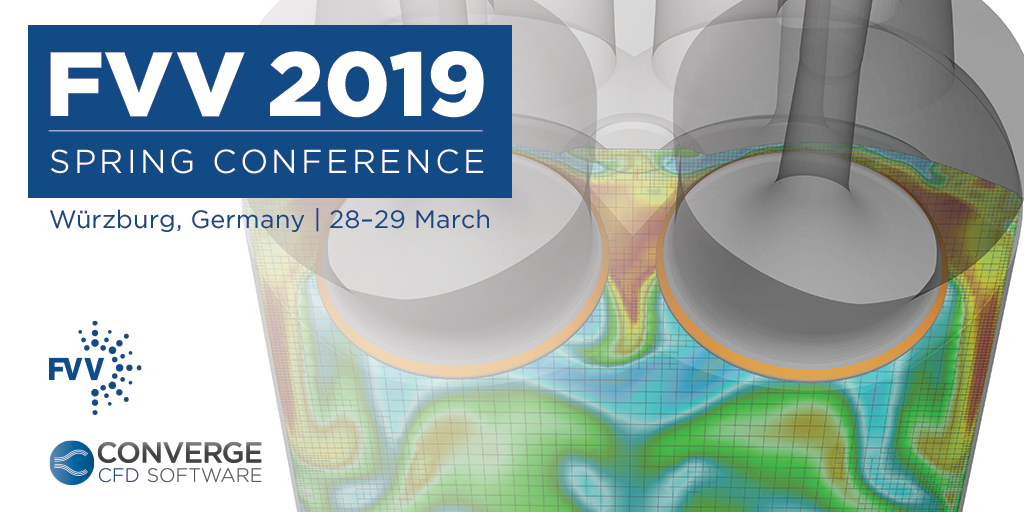 FVV 2019 Spring Conference - CONVERGE CFD Software